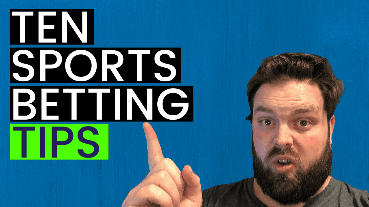 Ten Tips to Win More Money Betting on Sports